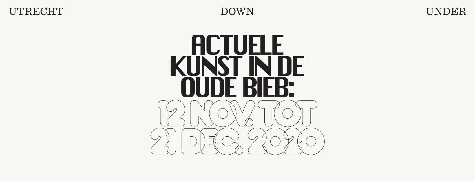 UtrechtDownUnder actuele kunst in de oude bieb