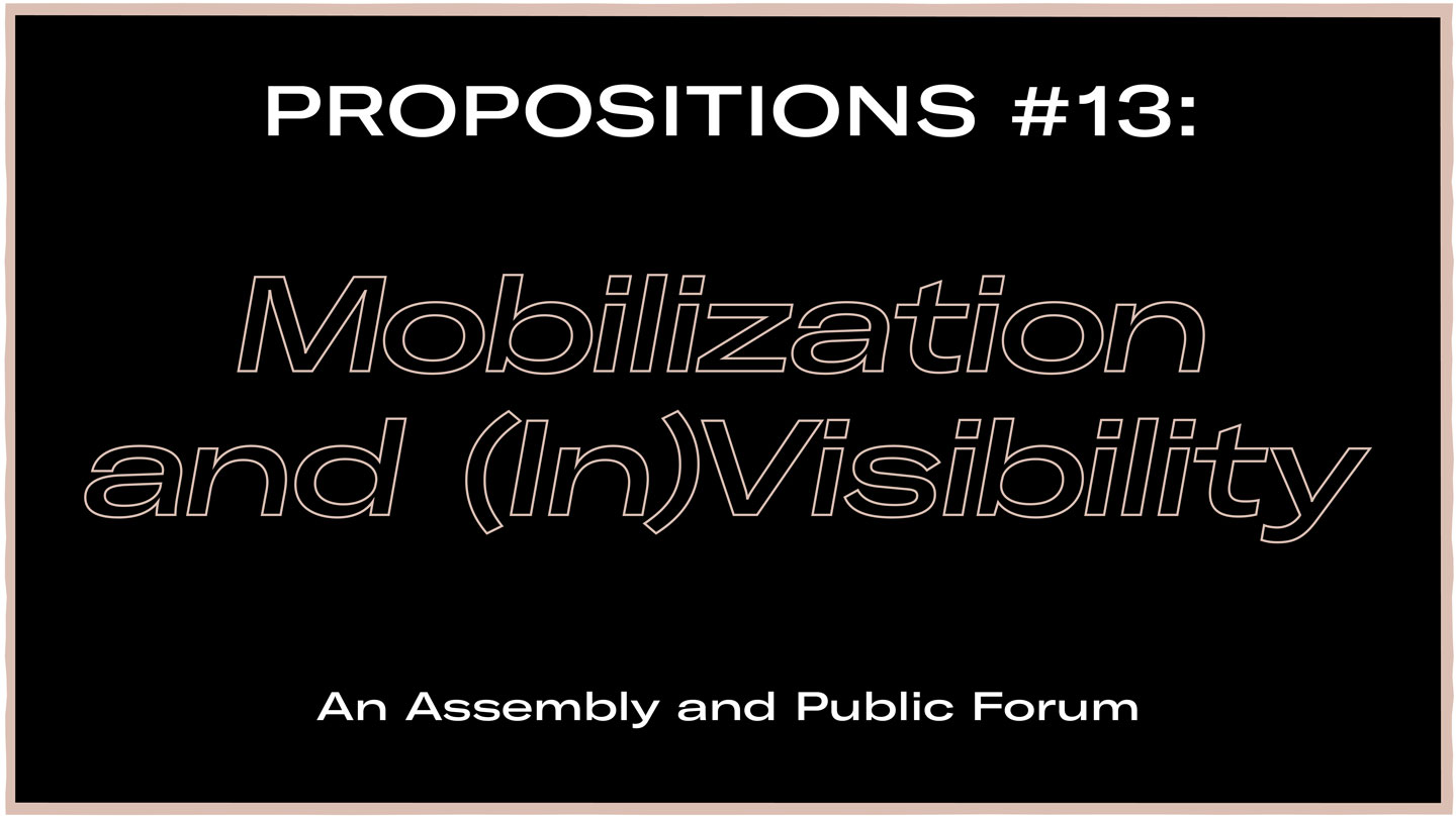 BAK basis voor actuele kunst – Online: Propositions #13: Mobilization and (In)Visibility